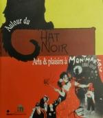 Autour du Chat Noir