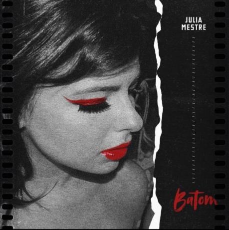 """Single """"Batom"""", de Julia Mestre"""