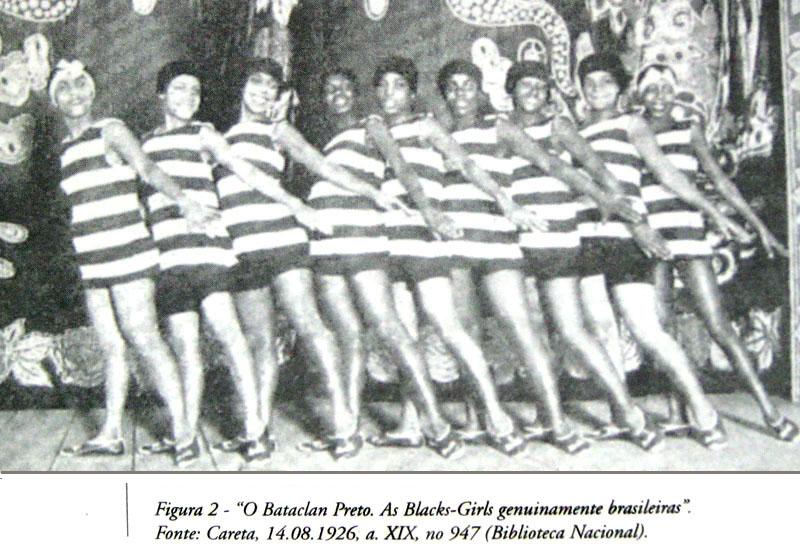 """""""Figura 2 - """"O Bataclan Preto. As Black-Girls genuinamente brasileiras"""" Fonte: Careta, 14.08.1926, a. XIX, nº947 (Biblioteca Nacional)"""