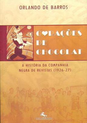 """""""Corações de Chocolat"""", livro lançado em 2005 pela editora Livre Expressão, de Orlando de Barros,"""