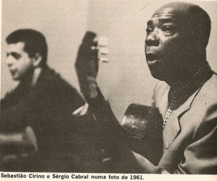 """Sebastião Cirino e Sergio Cabral 1961 - do arquivo virtual Marcelo Bonavides """"Estrelas que nunca se apagam"""""""